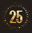 25 years anniversary gold banner vector image
