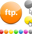 FTP glossy button vector image vector image