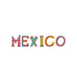 mexico word colorful template design for magazine vector image