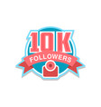 thank you 10k followers numbers template for vector image vector image
