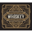 Vintage label for whiskey You can apply this vector image
