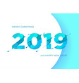 2019 numbers happy new year vector image vector image