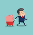 businessman pulling cart with savings vector image vector image