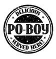 delicious po-boy sign or stamp vector image vector image