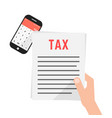 hand holding simple tax form with phone vector image