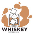 whiskey bottled in bond alcoholic beverage brewing vector image vector image
