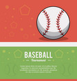 baseball ball sport tournament image vector image vector image