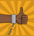 black hand thumbs up chain broken image vector image