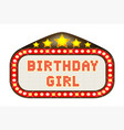 cinema marquee birthday girl vector image
