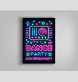 dance party poster design template in neon style vector image