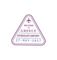 greece airport stamp isolated vector image vector image