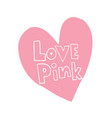 love pink vector image vector image