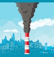 smoking factory pipe against cityscape clear sky vector image vector image