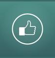 social media hand thumb up icon flat in circle vector image vector image