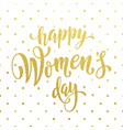 women day gold glitter greeting card text on vector image vector image