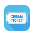 cinema ticket white sign on blue square icon vector image vector image