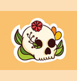 colorful dead skull sticker with flowers coming vector image vector image
