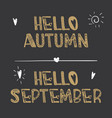 decorative lettering collection hello autumn and vector image