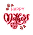 mothers day holiday rose vector image vector image