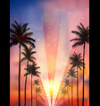 Palm trees background when sunset vector image vector image