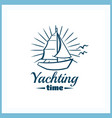 yachting time badge with sailboat vector image vector image