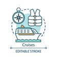 cruises concept icon voyage idea thin line ship vector image vector image