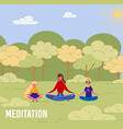 mother with children yoga meditation outdoor vector image