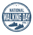 national walking day sign or stamp vector image vector image