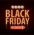 neon sign black friday open vector image vector image
