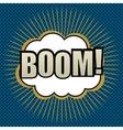 Pop-art comic bubble boom text vector image vector image