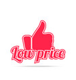 low price label red color isolated on white vector image