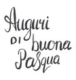 easter wishes hand lettering in italian vector image vector image