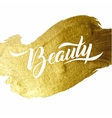 Beauty Gold Foil Lettering Poster Typographical vector image vector image