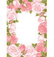 floral frame with rose flowers vector image vector image
