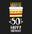 happy birthday card 50 fifty year cake vector image vector image