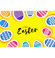 happy easter greetings card colorful eggs in vector image