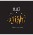 greeting card with make a wish inscription vector image