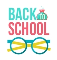 Back to school poster with nerd round glasses vector image vector image