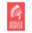 Day of Worlds Indigenous Peoples poster vector image