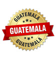 Guatemala round golden badge with red ribbon vector image vector image