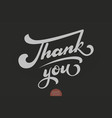 hand drawn lettering thank you elegant modern vector image vector image