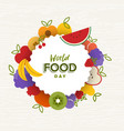 world food day card of flat fruit icons vector image