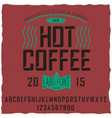 hot coffee font poster vector image