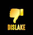 golden dislike emblem with black background vector image vector image