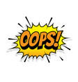 Oops comic text bubble isolated color icon