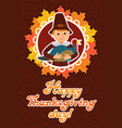 happy thanksgiving day card with child leafs and vector image vector image