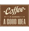 Vintage Coffee Design vector image vector image