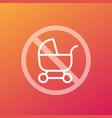 no baby carriage or pram icon vector image