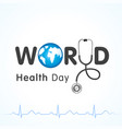 world health day heartbeat lettering vector image vector image