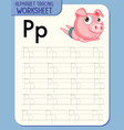 alphabet tracing worksheet with letter p and p vector image vector image